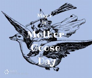 May 1 Mother goose day